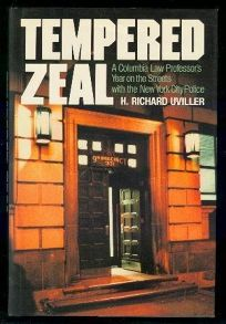 Tempered Zeal: A Columbia Law Professors Year on the Streets with the New York City Police