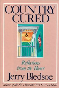 Country Cured: Reflections from the Heart