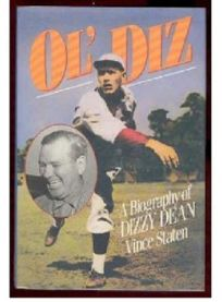 Ol Diz: A Biography of Dizzy Dean