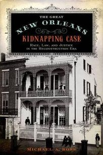 The Great New Orleans Kidnapping Case: Race