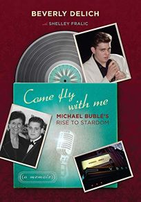Come Fly With Me: Michael Bubles Rise to Stardom