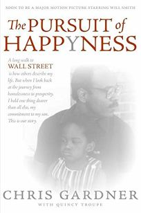 The Pursuit of Happyness: From the Mean Streets to Wall Street