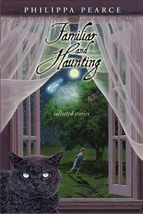 Familiar and Haunting: Collected Stories