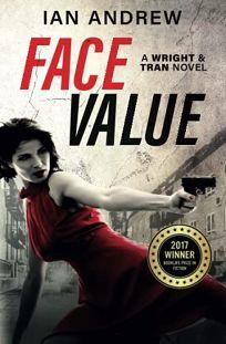 Face Value: A Wright & Tran Novel