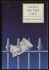 Guilt on the Lily
