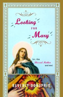 Looking for Mary: Or