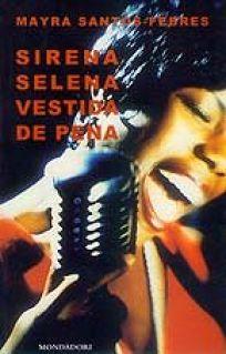 Sirena Selena Vestida de Pena = Sirena Selena