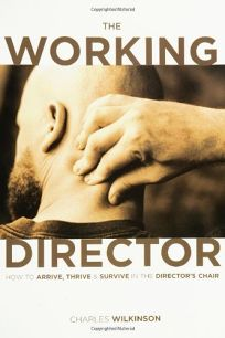THE WORKING DIRECTOR: How to Arrive
