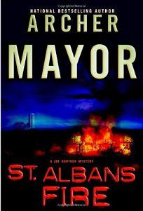 St. Albans Fire: A Joe Gunther Mystery