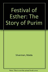 Festival of Esther: The Story of Purim