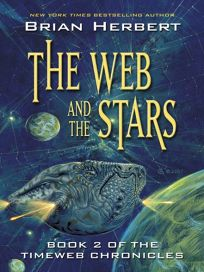 The Web and the Stars: Book 2 of the Timeweb Chronicles