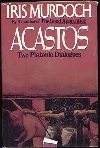 Acastos: 2two Platonic Dialogues