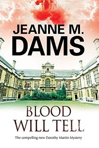 Blood Will Tell: A Dorothy Martin Mystery