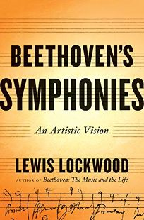 Beethovens Symphonies: An Artistic Vision