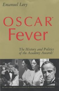 Oscar? Fever: The History and Politics of the Academy Awards?