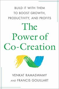 The Power of Co-Creation: Build It with Them to Boost Growth