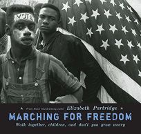 Marching for Freedom: Walk Together