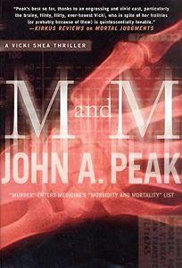 M & M: A Vicki Shea Thriller