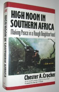 High Noon in Southern Africa: Making Peace in a Rough Neighborhood