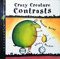 Crazy Creature: Contrasts