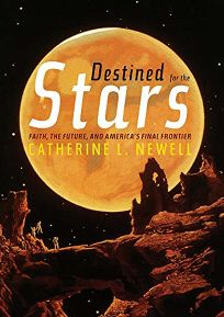 Destined for the Stars: Faith