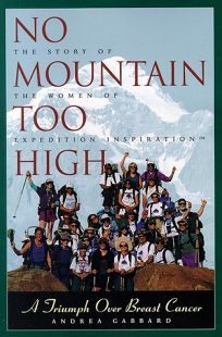 No Mountain Too High: A Triumph Over Breast Cancer
