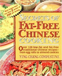 Secrets of Fat-Free Chinese Cooking