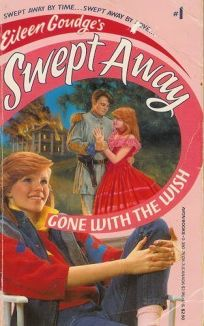 Swept Away #01: Gone with the Wish