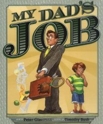 MY DADS JOB