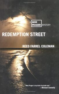 REDEMPTION STREET: A Moe Prager Mystery