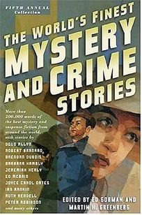 THE WORLDS FINEST MYSTERY AND CRIME STORIES: Fifth Annual Collection