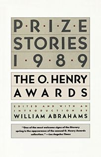 Prize Stories 1989: The O. Henry Awards