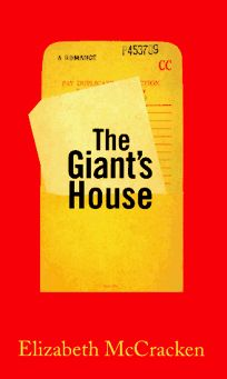 Image result for the giant's house by elizabeth mccracken