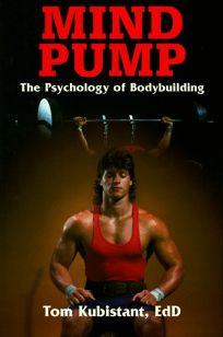 Mind Pump: The Psychology of Bodybuilding