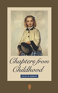 Chapters from Childhood: Reminiscences of an Artists Granddaughter