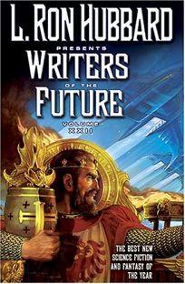 L. Ron Hubbard Presents Writers of the Future Vol. XXII