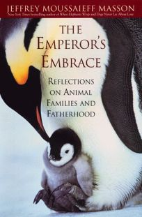 The Emperors Embrace: Reflections on Animal Families and Fatherhood