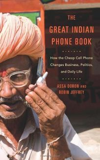 The Great Indian Phone Book: How the Cheap Cell Phone Changes Business