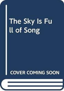 Sky is Full of Song