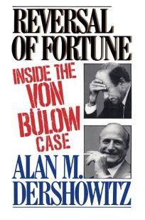 Reversal of Fortune: Inside the Van Bulow Case