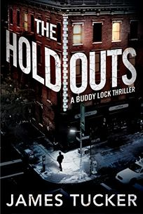 The Hold Outs: A Buddy Lock Thriller