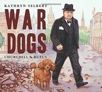 War Dogs: Churchill and Rufus