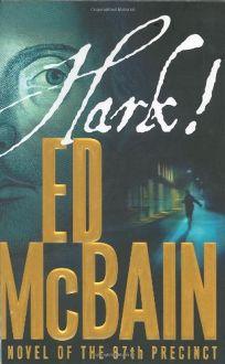HARK! A Novel of the 87th Precinct