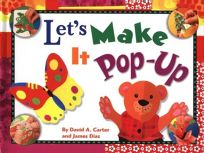 Lets Make It Pop-Up [With Foil Stickers and Perforated Pieces]