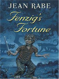 Fenzigs Fortune