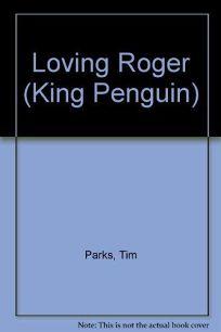 Loving Roger