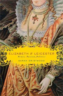 Elizabeth & Leicester: Power