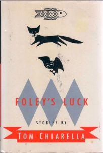 Foleys Luck: Stories