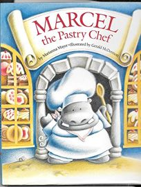 Marcel the Pastry Chef