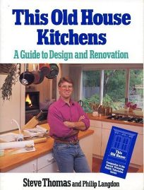 This Old House Kitchens: A Guide to Design and Renovation